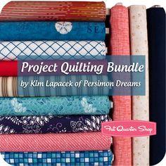 Project Quilting Fat Quarter Bundle Kim Lapacek of Persimon Dreams