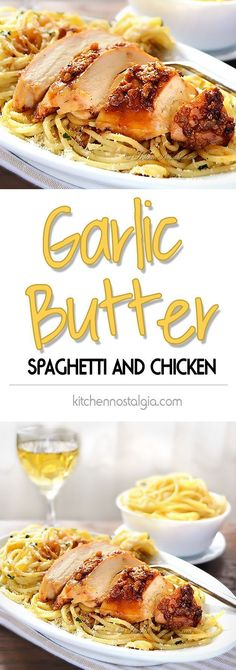 Garlic Butter Spaghetti and Chicken - garlic crusted juicy chicken breast with spaghetti in butter sauce - easy meal in no time - http://kitchennostalgia.com