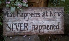 """Items similar to Hand-painted wooden sign """"What happens at Nana's NEVER happened. """" on Etsy Painted Wooden Signs, Diy Wood Signs, Pallet Signs, Rustic Signs, Hand Painted, Pallet Crafts, Pallet Art, Wood Crafts, Cute Signs"""