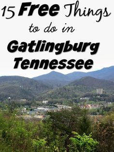 Heading to Gatlinburg Tennessee? There is so much to see and do that you could blow your vacation budget on the first day! Make sure to schedule in some of these 15 free activities you won't regret it!! Number2 2 and 7 are my favorite!