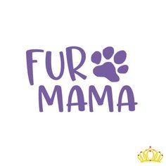 Fur Mama Decal, Dog Mom Decal, Yeti Tumbler Decal for Women, Decal for Dog Mom, Dog Mom Car Decal, Laptop Decal, Tumbler Decal