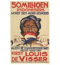 """million Indonesians have spoken."""", 1929 Dutch election poster, by Henri Pieck, for the Communist Party Holland. In support of independence for the Dutch East Indies (Indonesia). Vintage Advertisements, Vintage Ads, Vintage Posters, Political Posters, Political Art, Political Prisoners, Volkswagen Germany, Dutch East Indies, Design Poster"""