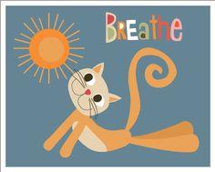 Yoga Kitty Breathe 8 x 10 wall art by BlueBunnynOrangeNose on Etsy, $20.00