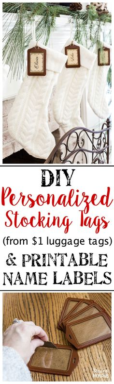 DIY Personalized Stocking Tags & Printable Name Labels | blesserhouse.com - An inexpensive and chic way to make your own stocking tags plus free name label printables. #christmasstockings #stockings #christmasprintable