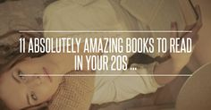 11 Absolutely #Amazing #Books to Read in Your 20s ... → Books [ more at http://books.allwomenstalk.com ]  #Mwf #Absolutely #Wears #Great #Bertsche