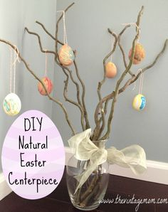 A DIY Natural Easter Centerpiece {Tutorial} - The Vintage Mom