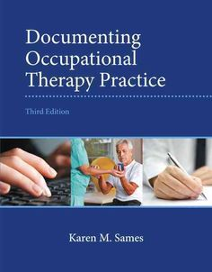 Documenting Occupational Therapy Practice (Paperback)