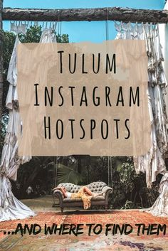 Where to find the #Tulum Instagram shots! #mexico #tulummexico #instagram #instagramspots