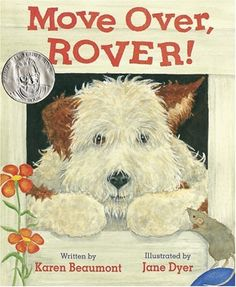 Move Over Rover; this has become one of our favorite books! 4 and up