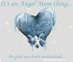 It's an Angel Mom thing