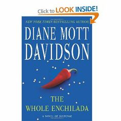The Whole Enchilada: A Novel Of Suspense: Diane Mott Davidson: 9780061348174: Books - Amazon.ca