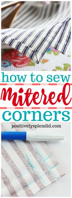 Sewing Techniques Couture How to Sew Mitered Corners (The Easy Way!) - Learn how to sew mitered corners with this easy method that produces polished, professional results every time! Use this step-by-step photo tutorial to guide you every step of the way. Techniques Couture, Sewing Techniques, Sewing Hacks, Sewing Crafts, Sewing Tips, Sewing Ideas, Sewing Basics, Basic Sewing, Crafts To Sew