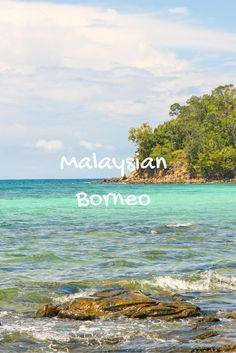 Need inspiration for your travel plans? Malaysian Borneo, one of the 10 Underrated destinations to visit in 2016. Read to see what are the other nine.