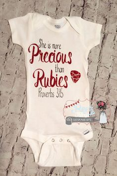 she is more precious than rubies,religious, inspirational, baby girl shirt, baby bodysuit, infant, baby, bodysuit, shirt, christian girls