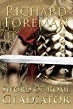 Free Kindle Book -   Sword of Rome: Gladiator Check more at http://www.free-kindle-books-4u.com/historyfree-sword-of-rome-gladiator/