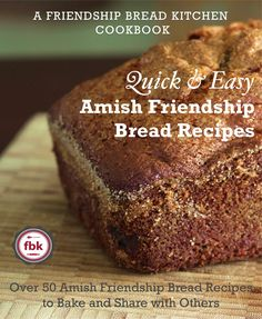 A listing for TONS of Amish Friendship Bread Variations