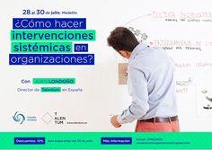 Claudia Ontibón: ¿Cómo hacer intervenciones sistémicas en organizaciones? 28 al 30 de julio en Medellín