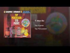 """""""Ti Mon Bo""""  - TITO PUENTE"""