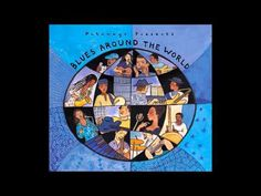 Putumayo World Music - Blues Around the World - http://music.tronnixx.com/uncategorized/putumayo-world-music-blues-around-the-world/