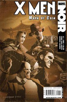 Marvel X-Men Noir: Mark of Cain Hardcover Comic Book Covers, Comic Books, Mark Of Cain, Graphic Novel Art, Comic Poster, American Comics, Fantasy Character Design, Wolverine, Cyclops