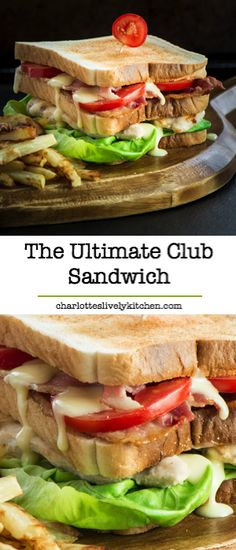 The Ultimate Club Sandwich - Double decker toasted sandwich with crispy bacon, succulent chicken, lettuce, tomato and delicious homemade mayonnaise.