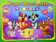 Puppy's Birthday Party - Care, Dress Up & Play! App. Kids game apps.
