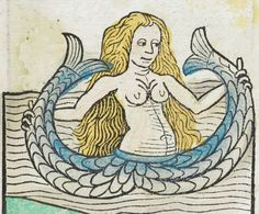 """The siren in the Hortus sanitatis, """"De piscibus,"""" chapter 83, published in 1491. (British Library, IB.344). Sea Monsters on Medieval and Renaissance Maps."""