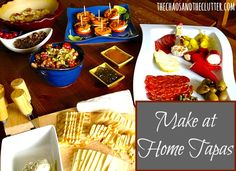 Make at Home Tapas - easy to make recipes that will impress the socks off your guests!