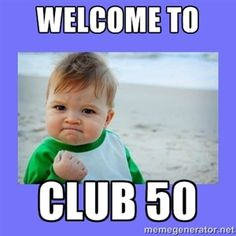 Welcome to Club 50 | Baby fist