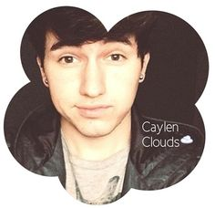 Caylen Clouds! Stay Cloudy <3