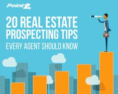 Read our 20 tips for better real estate prospecting, one of the most profitable actions real estate agents can undertake.