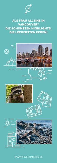 Vancouver Sehenswürdigkeiten: Natur pur, alle Leckereien & Highlights!