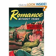 Romance Without Tears by Dana Dutch. $15.95. Publisher: Fantagraphics Books (January 2003). Publication: January 2003