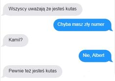 Demotywatory.pl Funny Sms, Very Funny Memes, Everything And Nothing, Bleach, Haha, Live, Humor, Hilarious Memes, Funny Text Messages