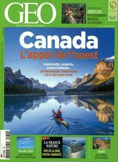 Canada - L'appel de l'ouest. Gefunden in: GEO / F, Nr. 439/2015