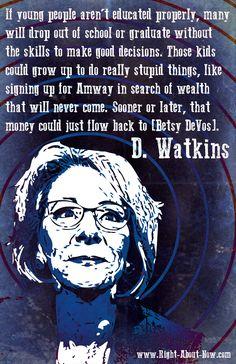 #StopDevos D. Watkins #Education #Amway #Scam #DepartmentOfEducation #stoptrump #Salon