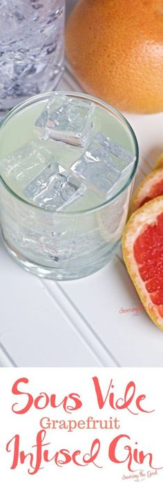Making homemade grapefruit infused gin is super easy to make by the traditional method but when you need grapefruit infused gin in a shorter amount of time, try this sous vide method. I love a refreshing gin and tonic and experimenting with gin infusions has expanded the customization of my favorite gin cocktail. Sous vide infused gin is the fastest way I have found to make a custom infused gin. #gin #infusedgin #sousviderecipe #sousvidegin #gincocktail #grapefruitgin