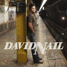 David Nail, love his music.