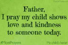 Mom Prayers for May - Prayer - MomLife Today Prayer For Our Children, Prayer For My Son, Prayer For Parents, Prayers For My Daughter, Mom Prayers, Morning Prayers, Daughter Quotes, Answered Prayers, Father Daughter