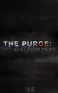 The Purge Election Year Poster Google Search All Horror Movies Horror Films Halloween