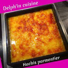 HACHIS PARMENTIER DE CYRIL LIGNAC - Delph'in cuisine Cuisine Diverse, Quiche Lorraine, Healthy Crockpot Recipes, Delph, Lasagna, Cooking, Ethnic Recipes, Easy, Hui