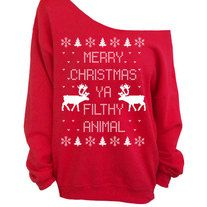 Unisex - Ladies this fits a little big and men it fits true to size.   Merry Christmas Ya Filthy Animal- Ugly Christmas Sweater - Red Slouchy Oversized Sweatshirt     The sweatshirt is cut symmetrically so it can be worn off either shoulder or worn centered for just a peek of both shoulders...