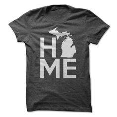 Michigan Home T Shirt, Hoodie, Sweatshirt