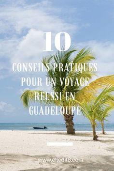Travel guide | 10 conseils pratiques pour un voyage réussi en Guadeloupe