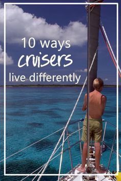 cruisers live differently