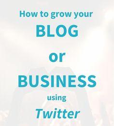 6 Ways To Grow Your Blog Or Business Using Twitter? #Infographic  #Fintech #DigitalMarketing #MakeYourOwnLane #InboundMarketing #Martech #Analytics #CX #Mpgvip #IoT #IoE #ContentMarketing #Marketing #Content #GrowthHacking #SEO #SMM #Tech #Defstar5 #Video #Business #Chatbots