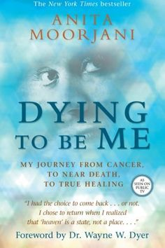 Dying To Be Me: My Journey from Cancer, to Near Death, to... http://www.amazon.com/dp/1401937535/ref=cm_sw_r_pi_dp_8Ltgxb0BEW6CM