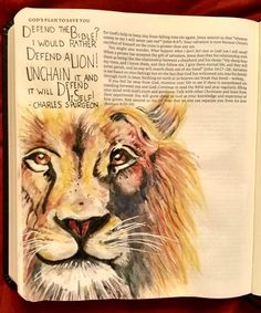 What You Make It: Charles Spurgeon Quote Defend the Bible? I would rather defend a Lion! Unchain it and it will defend itself!