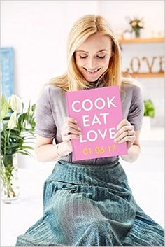 Out in June 2017! Cook. Eat. Love by Fearne Cotton
