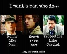 Actually, I prefer the protectiveness of Dean, the knowledge of Cas and the humor of Sam, but very close. <-------- I can't find just one attribute of them that I like but these two are some of them.<< I pretty much like almost all of their attributes